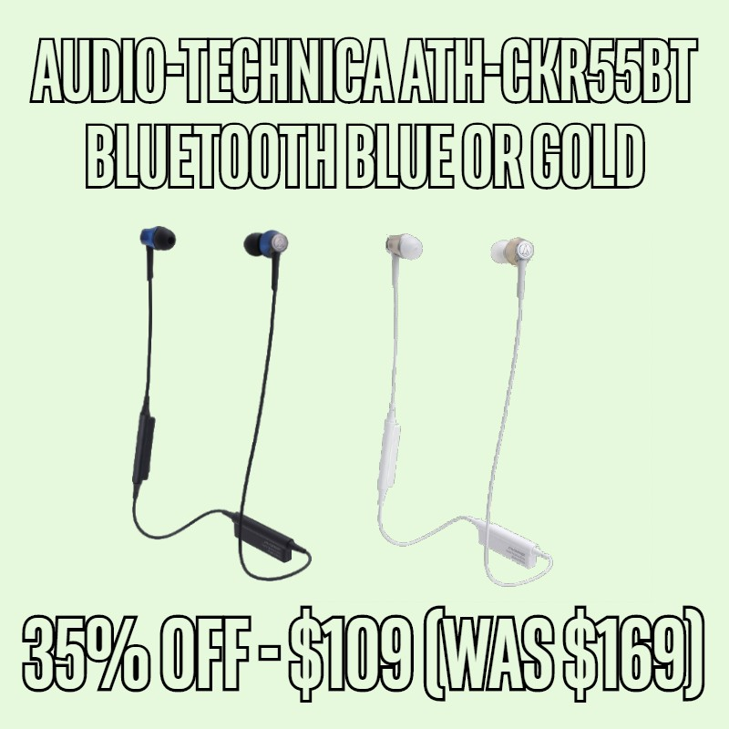 35% OFF ATH-CKR55BT Blue or Gold