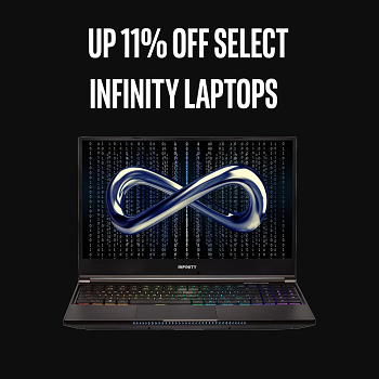 Up 11% Off Select Infinity Laptops