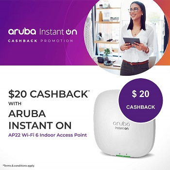 $20 Cashback on Select Aruba Instant Products!