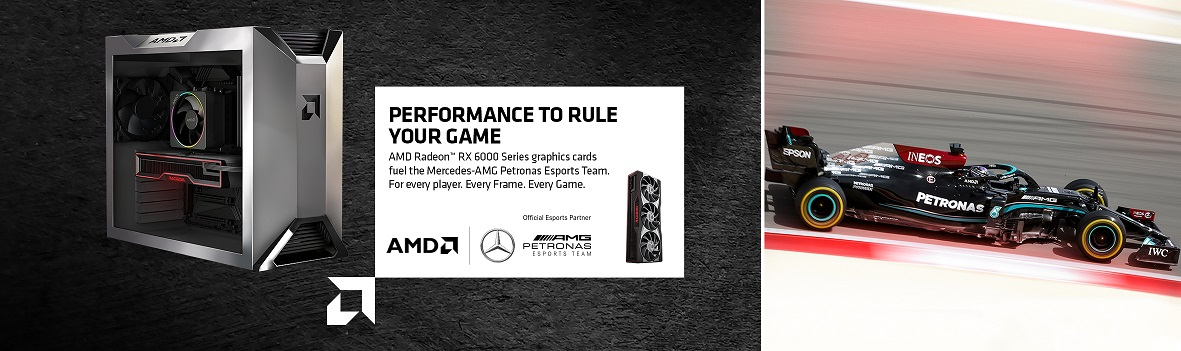 Performance to rule your game. AMD Radeon RX6000 Series GPUs fuel the Mercedes-AMG Petronas Esports Team. For every player. Every Frame. Every Game